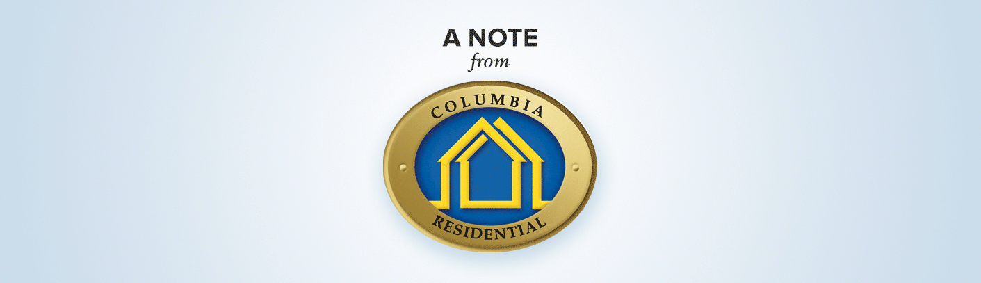 A note from Columbia Residential